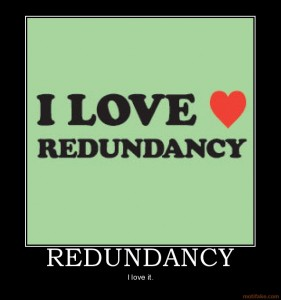 redundancy-demotivational-poster-1217495644