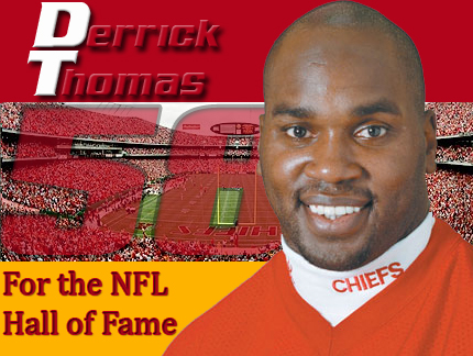 Derrick Thomas for the Hall (AA)
