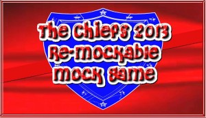 Chiefs 2013 Re Mockable Mock Game