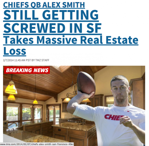 Alex Smith is struggling to sell his California home. Or, if you're TMZ, HE'S GETTING SCREWED OVER AGAIN!!!