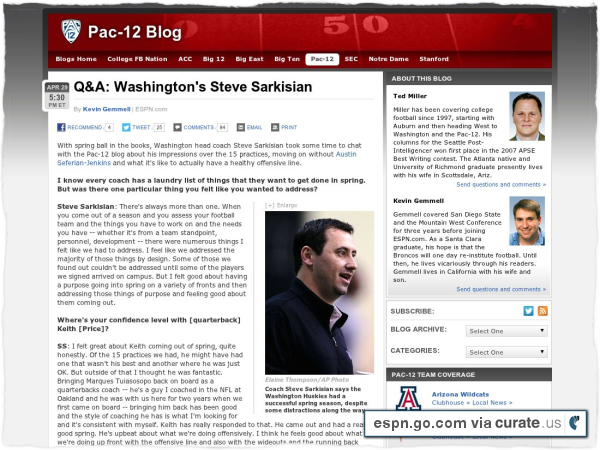 Clipped from http://espn.go.com/blog/pac12/post/_/id/56195/qa-washingtons-steve-sarkisian