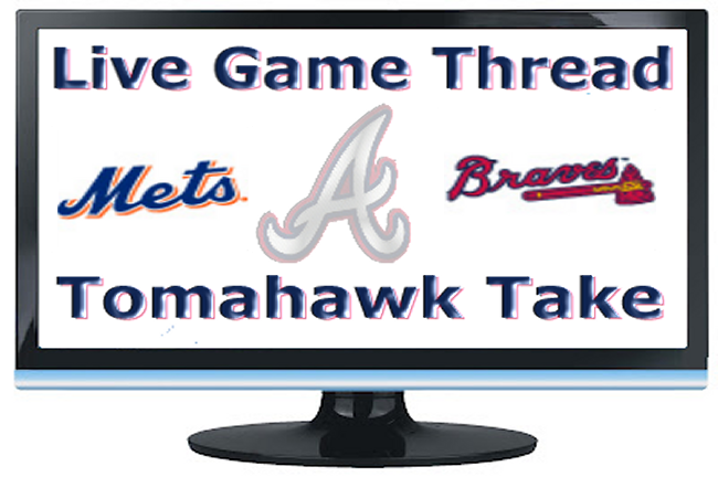 Mets Braves Live Thread