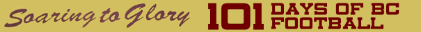 101 Days of BC Football Banner