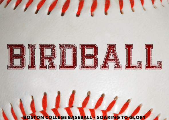 Birdball: Boston College Eagles Baseball