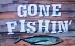 Gone Fishin' (TNT)