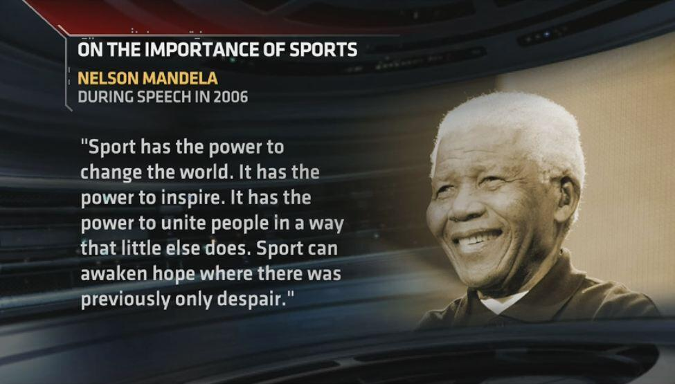 Nelson Mandela: Sports have the power to change the world