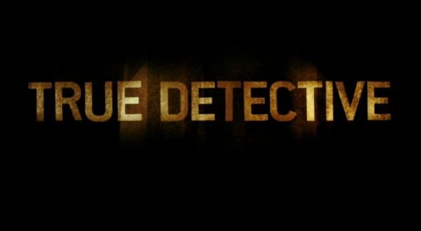 "Title Art for the HBO original series ""True Detective."" Photo Credit: HBO"