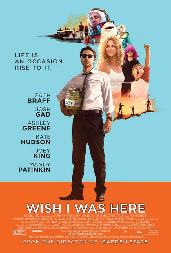 """Promo Poster for """"Wish I Was Here."""" Photo Credit: Focus Features"""