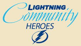 Lightning Community Heroes Property: Tampa Bay Lightning