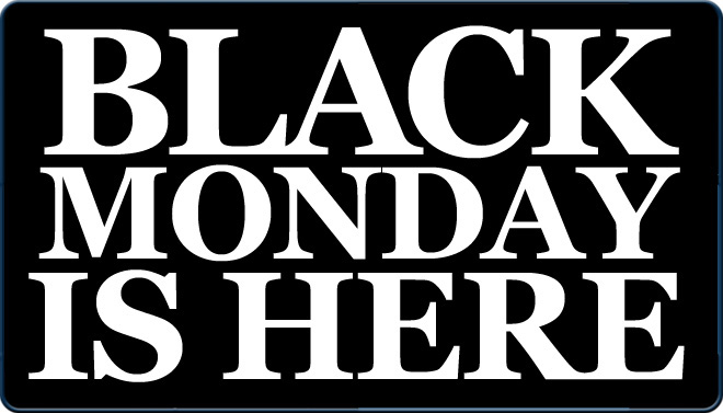 black monday Black monday is a term used to describe major historical events that occurred on the first day of a seven-day week, especially ones that carry negative.