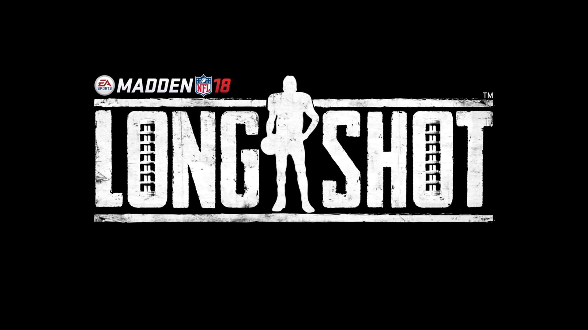 Longshot Madden 18
