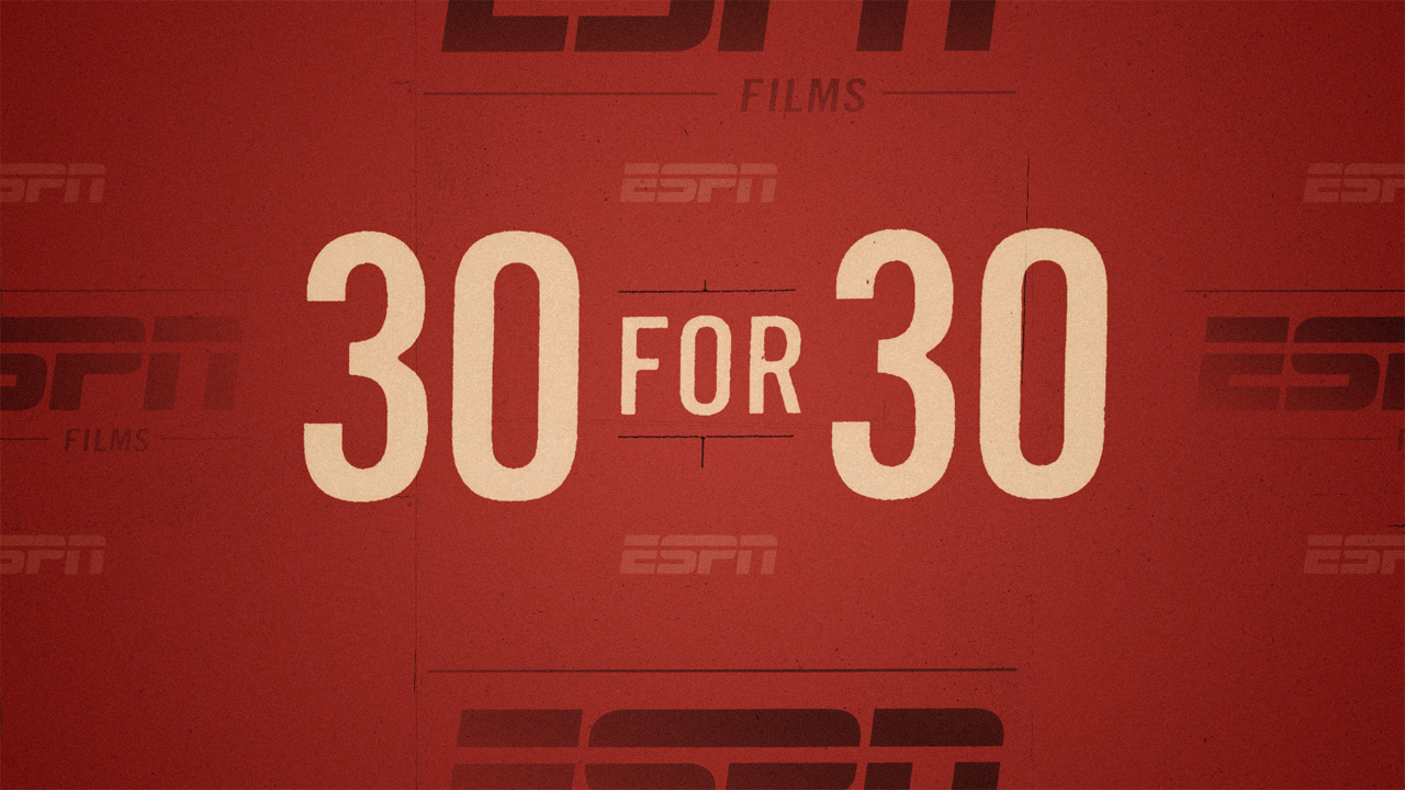 ESPN 30 For 30: Ranking The 30 Best 30 For 30 Films On Netflix