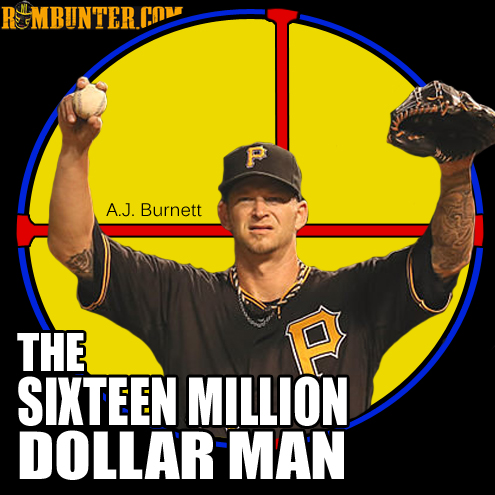 A.J Burnett is the man.