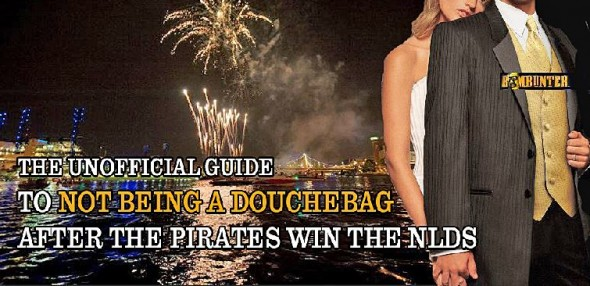 Official Guide To Not Being A Douchebag When Pirates Win NLDS