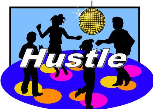 Do the Hustle!